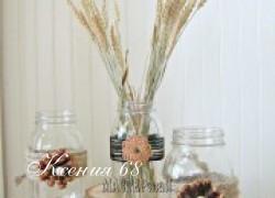 Ксения 68 - Украшаем баночки цветами из шишек.МК
